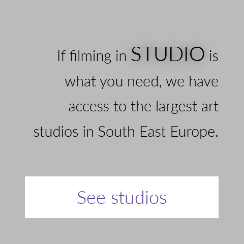 If filming in studio is what you need, we have access to the largest art studios in South East Europe.
